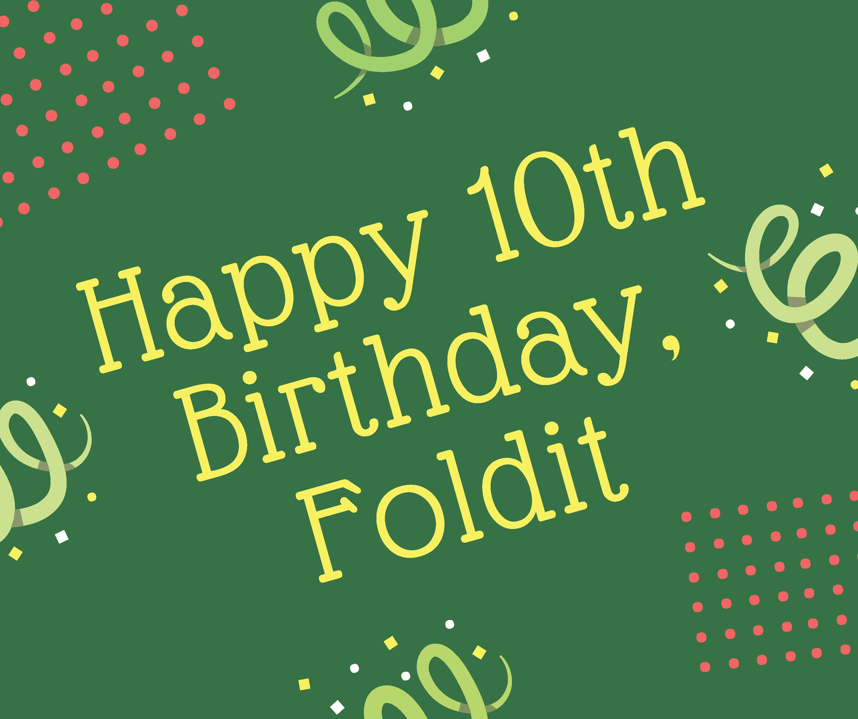 Happy 10th Birthday Foldit image
