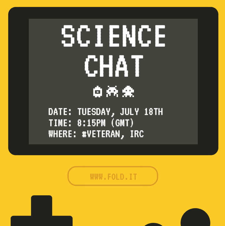 Science Chat July 18th in Veteran IRC